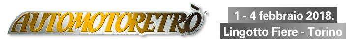 Automotoretrò 1-4 febbraio 2018 - Lingotto Fiere Torino